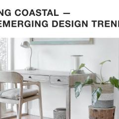 Going Coastal - An Emerging Design Trend