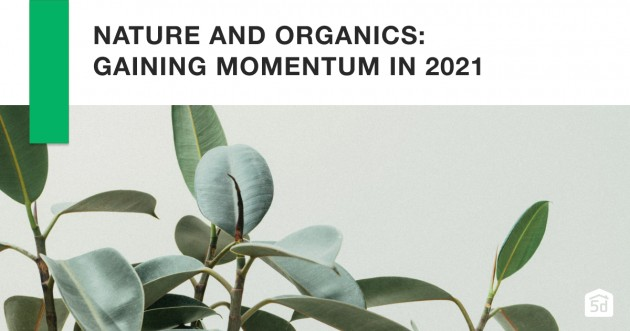 Nature and Organics: Gaining Momentum in 2021