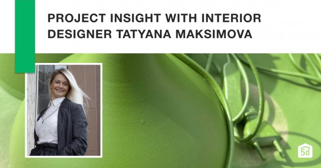 Project Insight with Tatyana Maksimova: Interview with a Professional Interior Designer - Articles about Apartments 1 by  image