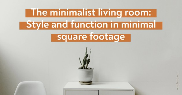 Top tips for style and function in minimal square footage