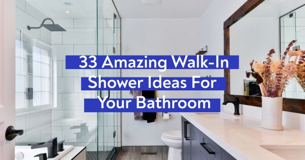 33 Amazing Walk-In Shower Ideas For Your Bathroom - Articles about Apartments 1 by  image