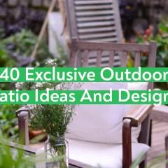 40 Exclusive Outdoor Patio Ideas And Designs